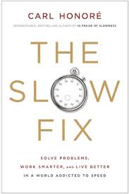 the-slow-fix